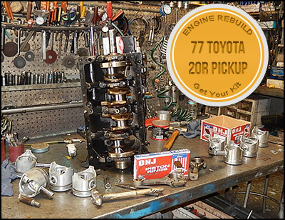 77 Toyota 20R engine rebuild with kit