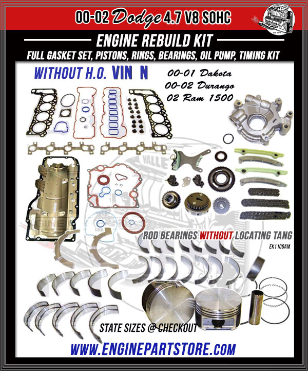 00-02 DODGE DAKOTA DURANGO RAM 4 7 V8 SOHC 16V ENGINE REBUILD KIT VIN N